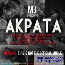 M.I Abaga - Akpata [Prod. Chopstix]